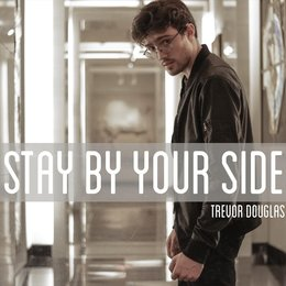 Stay by Your Side — Trevor Douglas