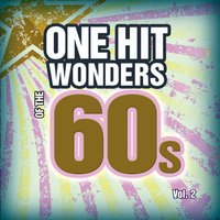 One Hit Wonders of the 60s Vol. 2 — Count Dee's Hit Explosion