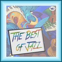 The Best of Jazz, Vol. 1 — сборник