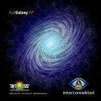 Full Galaxy EP — Interconnekted