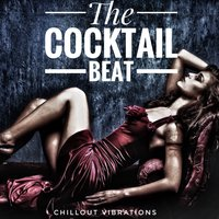 The Cocktail Beat (Chillout Vibrations) — сборник
