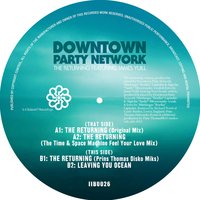 The Returning — Downtown Party Network feat. James Yuill