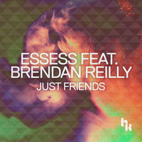 Just Friends — Essess