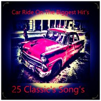 Car Ride On The Biggest Hit's — сборник