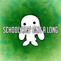 Schoolyard Sing A Long — Songs for Children