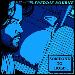 Someone to Hold — Freddie Bourne