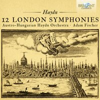 Haydn: The 12 London Symphonies — Austro-Hungarian Haydn Orchestra