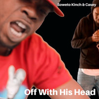 Off With His Head — Soweto Kinch, Casey