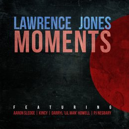 Moments — Lawrence Jones, Aaron Sledge, Kincy, Darryl 'Lil Man' Howell, PJ Nesbary