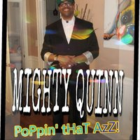 Poppin' That Azz (Saturday Night) — Mighty Quinn