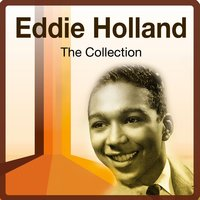 The Collection — Eddie Holland