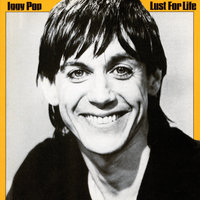 Lust For Life — Iggy Pop