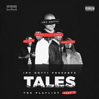 Irv Gotti Presents: Tales Playlist Part 2 — Irv Gotti