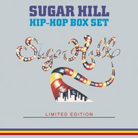 The Sugar Hill Hip-Hop Box Set — сборник