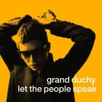 Let the People Speak — Grand Duchy