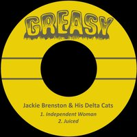 Independent Woman — Jackie Brenston & His Delta Cats
