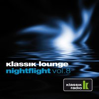 Klassik Lounge Nightflight, Vol. 8 — сборник