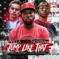 Jump Like That — Villa Cosa Nostra