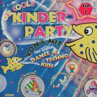 Die coole Kinderparty, Vol. 1 — Techno Kids