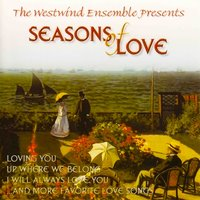 Seasons of Love — The Westwind Ensemble