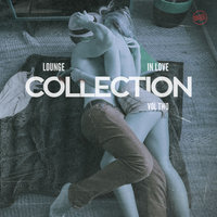 Lounge in Love Collection, Vol. 2 — сборник