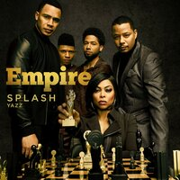 Splash — Ayo, Empire Cast, Yazz, Kosine, Keyz
