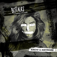 Know U Anymore — Sarah Hyland, BoTalks