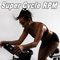 Super Cycle Rpm & DJ Mix — сборник