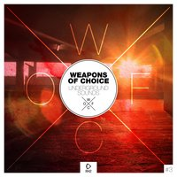 Weapons of Choice - Underground Sounds, Vol. 3 — сборник
