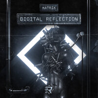 Digital Reflection — Katrix