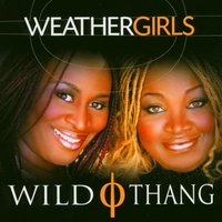 Wild Thing — Weather Girls, Weathergirls