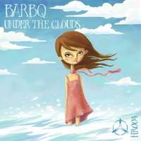 Under the Clouds — Barbq