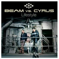 Lifestyle — Beam feat. Cyrus