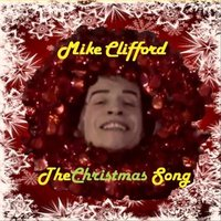 The Christmas Song — Mike Clifford