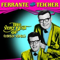 The Very Best of Ferrante & Teicher — Ferrante & Teicher