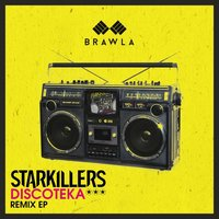 Discoteka: The Remixes — Starkillers