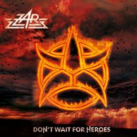 Don't Wait for Heroes — Zar