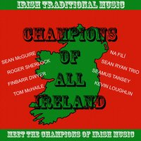 Champions of All Ireland - Irish Traditional Music — сборник