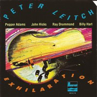 Exhilaration — John Hicks, Billy Hart, Pepper Adams, Ray Drummond, Peter Leitch