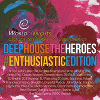 Deep House The Heroes Vol. V  Enthusiastic Edition — Al I Bo, Clouds Testers