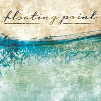 Floating Point — FLOATiNG POiNT
