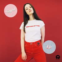 Don't Kill My Vibe — Sigrid
