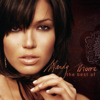 The Best of Mandy Moore — Mandy Moore