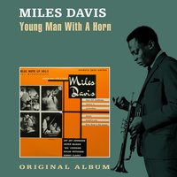 Young Man with a Horn — Miles Davis