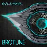Bass Jumpers — Brotune