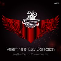 Valentine's Day Collection (King Street Sounds 25 Years Essentials) — сборник