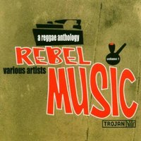 Rebel Music: A Reggae Anthology — сборник