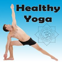 Healthy Yoga (Relax and Recharge) — Namaste