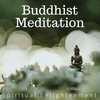 Buddhist Meditation - Spiritual Enlightenment, Nature Sounds Relaxation for Yoga, Music Therapy — S for Spa & Fortepiano Spa, Fortepiano Spa, S for Spa