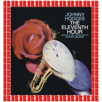 The Eleventh Hour — Johnny Hodges